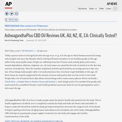 AshwagandhaPlus CBD Oil Reviews UK, AU, NZ, IE, CA: Clinically Tested?