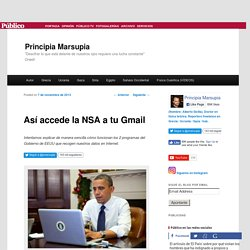 Así accede la NSA a tu Gmail