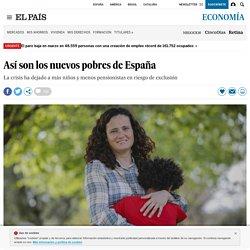 Así son los nuevos pobres de España