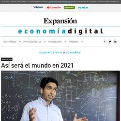 Así será el mundo en 2021