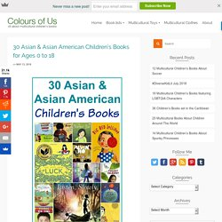 Asian & Asian American Children's Books for ages 0 to 18