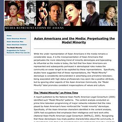 Asian Americans in the Media : The Model Minority