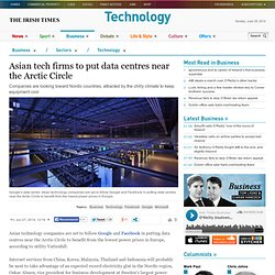 Asian tech firms to put data centres near the Arctic Circle