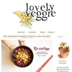 Riz asiatique express, facile, sain, vegan et sans gluten