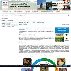 lot-et-garonne_gouv_fr 23/04/19 Fiche Info N°3 - Le frelon asiatique