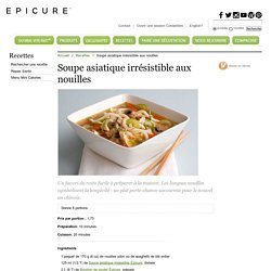 Soupe asiatique irrésistible aux nouilles