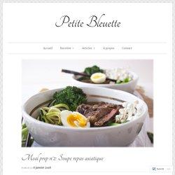 Meal prep n°2: Soupe repas asiatique – Petite Bleuette