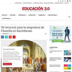25 recursos para la asignatura de Filosofía en Bachillerato