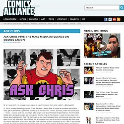 Ask Chris - ComicsAlliance