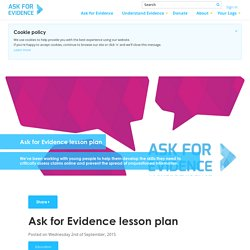 Ask for Evidence lesson plan