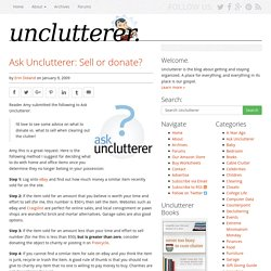 Ask Unclutterer: Sell or donate?