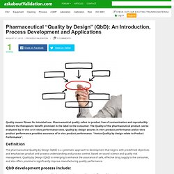 "Pharmaceutical ""Quality by Design"" (QbD): An Introduction, Process Development and Applications"