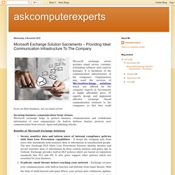 askcomputerexperts: Microsoft Exchange Solution Sacramento – Providing Ideal Communication Infrastructure To The Company