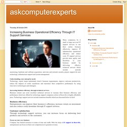 askcomputerexperts: Increasing Business Operational Efficiency Through IT Support Services