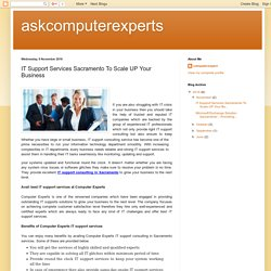 askcomputerexperts: IT Support Services Sacramento To Scale UP Your Business