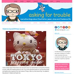 asking for trouble » Tokyo Shopping Guide