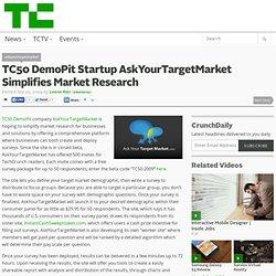 TC50 DemoPit Startup AskYourTargetMarket Simplifies Market Resea