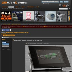 #AskZBrush: Updated December 15, see post #20