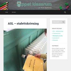 ASL – stafettskrivning