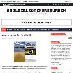 Åsneryd - webbplats för källkritik - SKOLBIBLIOTEKSRESURSEN