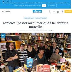 Le Parisien 22 février 2017 Asnières : passez au numérique à la Librairie nouvelle