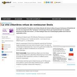 La ville d'Asnières refuse de rembourser Dexia