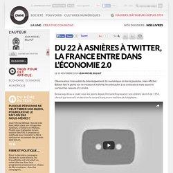 Du 22 à Asnières à Twitter, la France entre dans l'économie 2.0