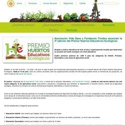 Asociación Vida Sana y Fundación Triodos anuncian la 3ª edición del Premio Huertos Educativos Ecológicos