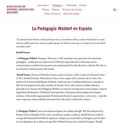 La Pedagogía Waldorf – Asociación de Centros Educativos Waldorf
