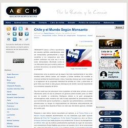 Asociación Escéptica de Chile: Chile y el Mundo Según Monsanto