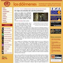 Asociación Los Dólmenes: Un viaje a las entrañas de la Sevilla prehistórica