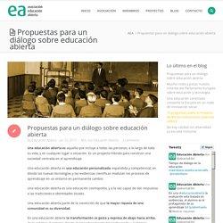 Asociación Educación Abierta - Propuestas para un diálogo sobre educación abierta