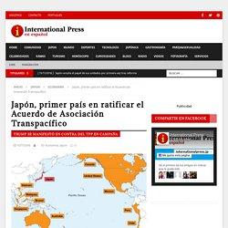 Japón, primer país en ratificar el Acuerdo de Asociación Transpacífico