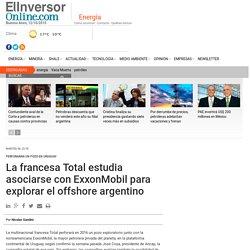 La francesa Total estudia asociarse con ExxonMobil para explorar el offshore argentino