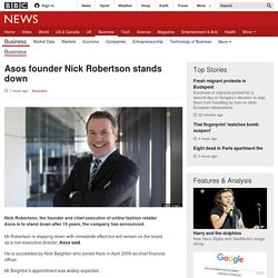 Asos founder Nick Robertson stands down - BBC News