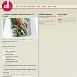 Asparagus with Parma Ham Gratin on a Bed of Rocket