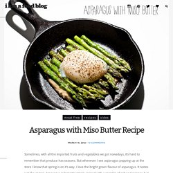 Asparagus with Miso Butter Recipe