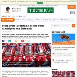 Pepsi supprime l'aspartame de ses sodas, accusé d'être cancérigène