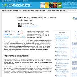 Diet soda, aspartame linked to premature deaths in women