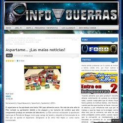 Aspartame… ¡Las malas noticias! « Contra el New World Order
