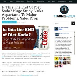 Is This The End Of Diet Soda? Huge Study Links Aspartame To Major Problems, Sales Drop