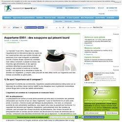 Aspartame E951 : des soupçons qui pèsent lourd