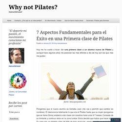 7 Aspectos Fundamentales para el Éxito en una Primera clase de Pilates