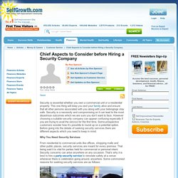 Chief Aspects to Consider before Hiring a Security Company