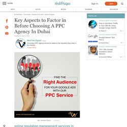 Key Aspects to Factor in Before Choosing A PPC Agency In Dubai