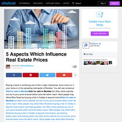 5 Aspects Which Influence Real Estate Prices