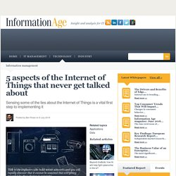 5 aspects of the Internet of Things that never get talked about