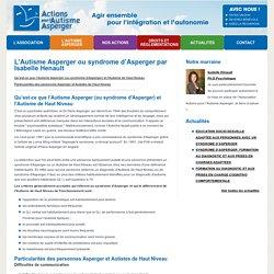 L'Autisme Asperger ou syndrome d'Asperger par Isabelle Henault