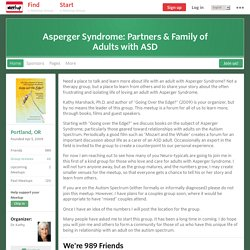 Asperger Syndrome: Partners & Family of Adults with ASD (Portland, OR)
