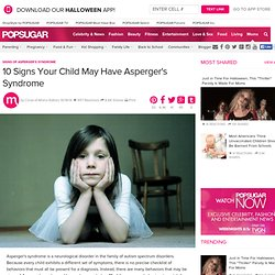 Signs of Asperger's Syndrome